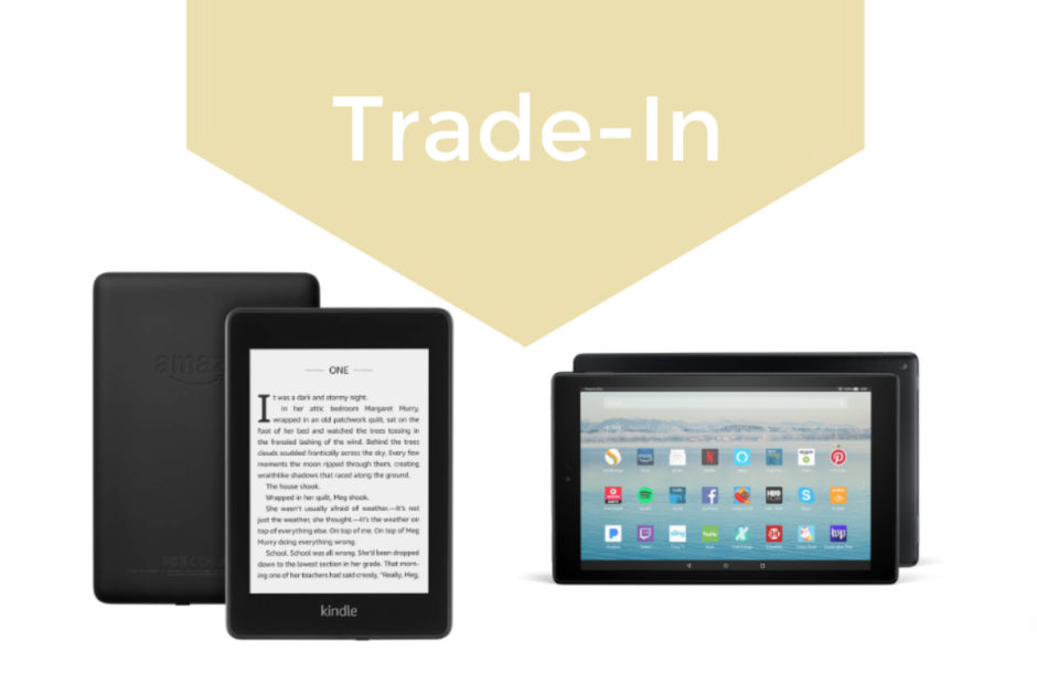 Out with the old! Amazon trade-ins and upgrades for your tablets and